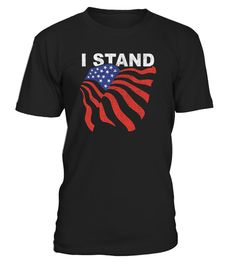 # The National Anthem Tshirt .     I Stand For The National Anthem Tshirt, I Dont Kneel Shirt. They Stood For Me so This Is Why I Stand Shirt. I stand for the American Flag T-Shirt because Real Men Stand for the Anthem so boycott football and show that you take a stand against anti patriots   IMPORTANT: These shirts are only available for a LIMITED TIME, so act fast and order yours now!  TIP: If you buy 2 or more (hint: make a gift for someone or team up) you'll save quite a lot on…