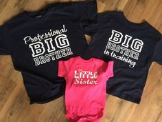 5a8e0a4c40 Big Brother Shirt Set of 3 sibling shirts Big Brother In Training,  Professional Big Brother, Little Sister, Pregnancy Reveal photo prop tees  by OodlesDecals ...