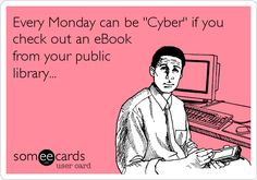 Cyber Monday is everyday with our digital library! Check it out here: http://ebooks.dpls.lib.or.us/