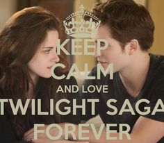 different twilight keep calm sayings | keep calm and love forever twilight Quotes
