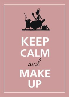 Keep Calm and Make Up! Join me today to start your own Younique online party!! www.YouniqueProducts.com/StephanieArrivillaga www.facebook.com/BeYounique.StephanieArrivillaga