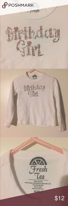 Rhinestone Birthday Girl Tee, 2T Soft, long-sleeved Fresh Tea shirt in 2T.  Pink & silver rhinestones spelling out Birthday Girl add a little bling to your girl's special day.  Also perfect for wearing under jumpers or sweaters to get more wear out of your shirt. Excellent used condition. Fresh Tea Shirts & Tops Tees - Long Sleeve