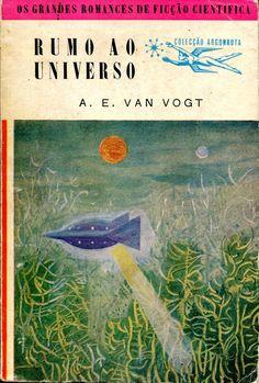 Colecção Argonauta: nº 62 - Rumo ao Universo