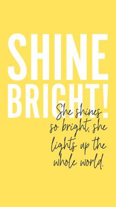 Shine bright, light up the world | International Women's Day #IWD2018