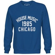 Premium Future Past Clothing Chicago House Music 1985 Premium Sweatshirt / Royal for only £39.97 House music inspired design.  House was first created in the early eighties, originating mainly from Chicago. Using drum machines and hypnotic synth bass, the music exploded into the UK in clubs like the Hacienda in Manchester and Shoom in London in 1987.  DJ's like Larry Levan and Frankie Knuckles were heavily influential in the creation of a music genre that still fills dance floors, festivals…