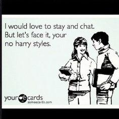 Or Niall Horan, or Louis Tomlinson, or Liam Payne, or Zayn Malik....