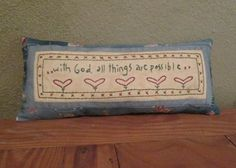 Hand Embroidered Decorative Pillow with Inspirational Verse  by StitchingTimeBoutique  https://www.etsy.com/listing/219849047/hand-embroidered-whimsical-decorative?
