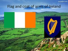 The flag and coat of arms of the Republic of Ireland.  The green color is by the flagpole and represents the native people of Ireland  (most of whom are Roman Catholic), the orange color represents the British supporters of William of Orange who settled in Northern Ireland in the 17th century (most of whom are Protestant).  The white in the center of the flag represents peace between these two groups of people. Republic Of Ireland Flag, The Republic, Green Colors, Orange Color, Emerald Isle, Roman Catholic, Coat Of Arms, Northern Ireland, 17th Century