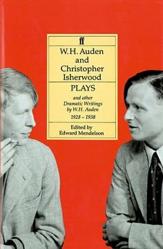 Plays and other Dramatic Writings 1928-1938 by W. H. Auden and Christopher Isherwood
