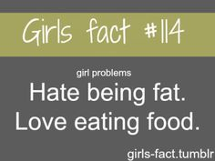 girls fact | Tumblr Fact Quotes, Girl Quotes, True Quotes, Qoutes, Big Girl Problems, Just Girly Things, Girl Things, Funny Things, Random Things