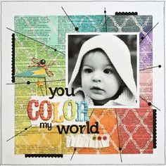 You Color My World - Scrapbook.com - Very unique layout - love it! #scrapbooking #layout #baby #pinkpaislee