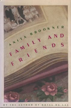 "Family and Friends by Anita Brookner.  Motherhood and marriage again.  Unsentimental, unconventional, and yet revealing how the ""old narratives"" are all still surprisingly with us.  When was the last time I loved a fictional character this strongly?  Warmly recommended."