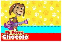 Kit imprimible candy bar Mi Perro Chocolo para eventos   Candy Bar Gratis Scooby Doo, Baby Shower, Disney Characters, Fictional Characters, Disney Princess, Poster, Ideas, Holiday Cakes, Happy Fathers Day