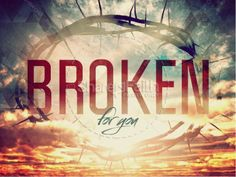 Broken for You Easter Graphics Ministry PowerPoint