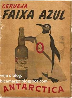 """ANOS DOURADOS: IMAGENS & FATOS: IMAGENS - Anúncio: Cerveja """"Faixa Azul"""""""