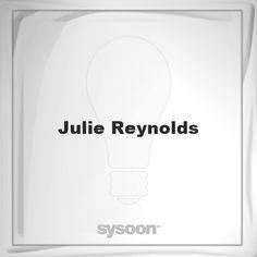 Julie Reynolds: Page about Julie Reynolds #member #website #sysoon #about