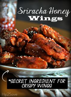 Sriracha Honey Chicken Wings by Hip2Save (Plus, find out my secret ingredient for Crispy Wings!)