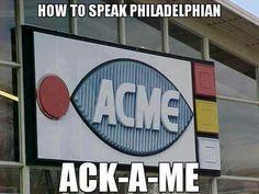 Speaking Philadelphian