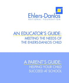 An educators and parent's guide for students with EDS   Copy and paste to your browser:   http://ednf.org/sites/default/files/EDNF_ParentsGuideForEducators.pdf
