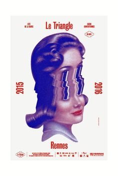 Le Triangle 15 16 (Rennes) - Brest Brest Brest Plus Graphic Design Posters, Graphic Design Illustration, Graphic Design Inspiration, Typography Design, Graphic Art, Poster Designs, Design Graphique, Art Graphique, Www Logo