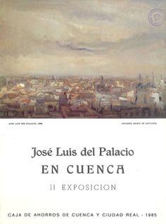 Exposición antológica de José Luis del Palacio en la Caja de Ahorros de Cuenca y Ciudad Real Noviembre 1985 #CajaAhorrosCuenca #Cuenca #JoseLuisdelPalacio