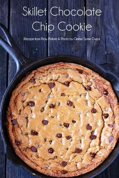 All of the goodness of a classic skillet chocolate chip cookie recipe, from the new Picky Palate Cookbook by Jenny Flake! Recettes de cuisine Gâteaux et desserts Cuisine et boissons Cookies et biscuits Cooking recipes Dessert recipes Cookie cake Just Desserts, Delicious Desserts, Yummy Food, Bbq Desserts, Health Desserts, Cookie Recipes, Dessert Recipes, Big Cookie Recipe, Milk Recipes