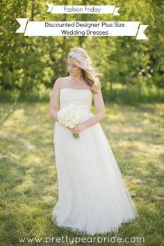 {Fashion Friday} Discounted Designer Plus Size Wedding Dresses courtesy of Preownedweddingdresses.com | The Pretty Pear Bride http://prettypearbride.com/fashion-friday-discounted-designer-plus-size-wedding-dresses/