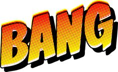 Bang Soundeffect Bang Vintage Comic Book Sound Effect 555px.png