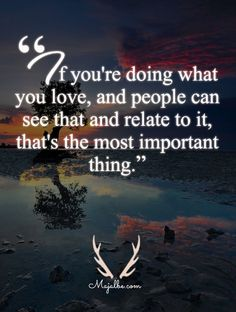 Doing What You Love Quotes
