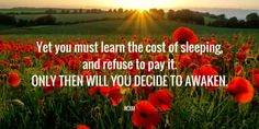 The Way of the Master • Yet you must learn the cost of sleeping, and...