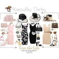 Kentucky Derby...Live the Life You've Imagined!, created by sheritamartin on Polyvore ;) Gotta get ready