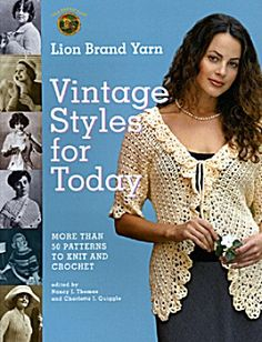 Vintage Styles For Today - Lion Brand Yarn