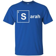 Chemical Elements Name Shirts Sarah T-shirts Hoodies Sweatshirts