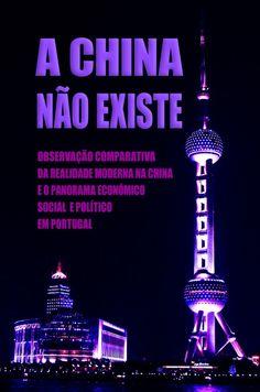 A China Não Existe (Portuguese Edition)