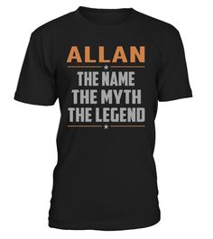ALLAN - The Name - The Myth - The Legend #Allan