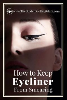 Three makeup tips on how to keep eyeliner from smearing. Want to keep your eyeliner in place all day? Read more. Smudged Eyeliner, No Eyeliner Makeup, Eyeliner Tricks, Eyeliner Styles, Eyeliner Pencil, Learn Makeup, How To Apply Makeup, Best Makeup Tips, Best Makeup Products
