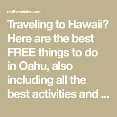 Traveling to Hawaii? Here are the best FREE things to do in Oahu, also including all the best activities and things to do in Oahu for cheap ( less than $10)