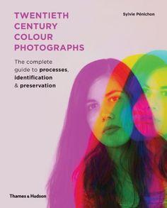 Twentieth-Century Colour Photographs: The Complete Guide ... https://www.amazon.com/dp/0500517193/ref=cm_sw_r_pi_dp_x_SvBdzb5RGHDFP
