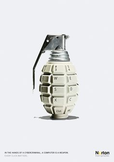 """sid gutewerbung: Norton Internet Security """"Grenade"""" Ad by Leo Burnett """"In the hands of a cybercriminal, a computer is a weapon. Every click matters."""" Norton from symantec Advertising Agency: Leo Burnett<br> Creative Advertising, Ads Creative, Print Advertising, Advertising Agency, Print Ads, Advertising Ideas, Best Advertising Campaigns, Internet Advertising, Guerilla Marketing"""