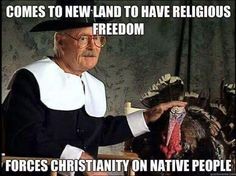 Comes to new land to have religious freedom... forces Christianity on native people
