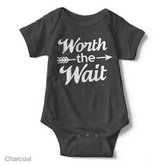 Worth The Wait - Infant Onesie | One-Piece Bodysuit | Baby Clothes | Also On Etsy | Baby Shower Gift | Coming Home Outfit