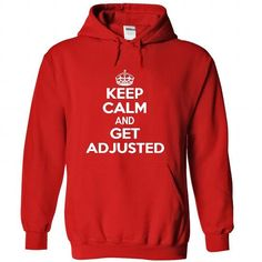 Keep calm and get adjusted T Shirt and Hoodie - #gift for teens #baby gift. GET => https://www.sunfrog.com/Funny/Keep-calm-and-get-adjusted-T-Shirt-and-Hoodie-5758-Red-26240158-Hoodie.html?68278