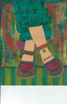 boho gypsy art, relax and enjoy, enjoy the journey, your journey, life is a journey, enjoy the ride, spiritual journey, spiritual, inspire