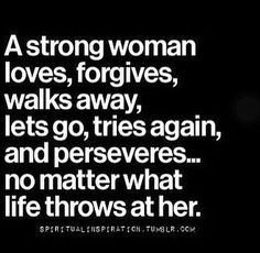 A Strong Woman life quotes quotes quote strength a strong woman                                                                                                                                                      More