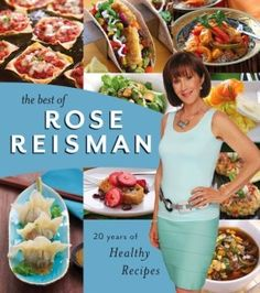 Healthy eating advocate Rose Reisman offers nutritious recipes, tips in new book Healthy Cooking, Healthy Eating, Healthy Recipes, Great Books, New Books, Nutritious Meals, 20 Years, Food Hacks, Healthy Choices