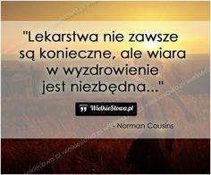 Lekarstwa nie zawsze są konieczne... #Cousins-Norman,  #Bóg-i-wiara