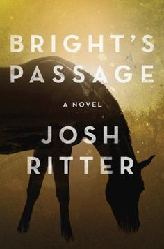 Bright's Passage, by Josh Ritter. A rather odd read.
