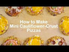 How to Make Mini Cauliflower-Crust Pizzas recipe - from Tablespoon!