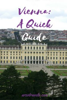"""Vienna: A Quick Guide, Austria. Discover also Vienna´s """"green"""" side.eat"""