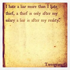 Dealing with a liar who is in denial for several days now. Looking for solace in words of wisdom. Words Quotes, Me Quotes, Sayings, I Hate Liars, Crazy Mind, Dealing With Difficult People, Truth Hurts, Narcissistic Abuse, Toxic Relationships